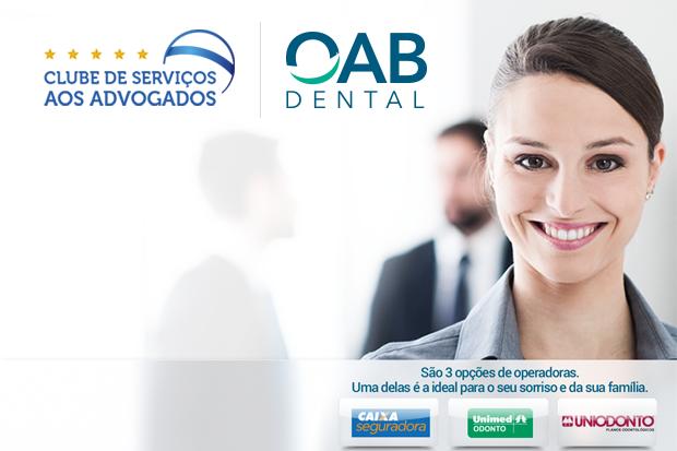 Ordem cria OAB Dental com planos nacionais para advogados e dependentes