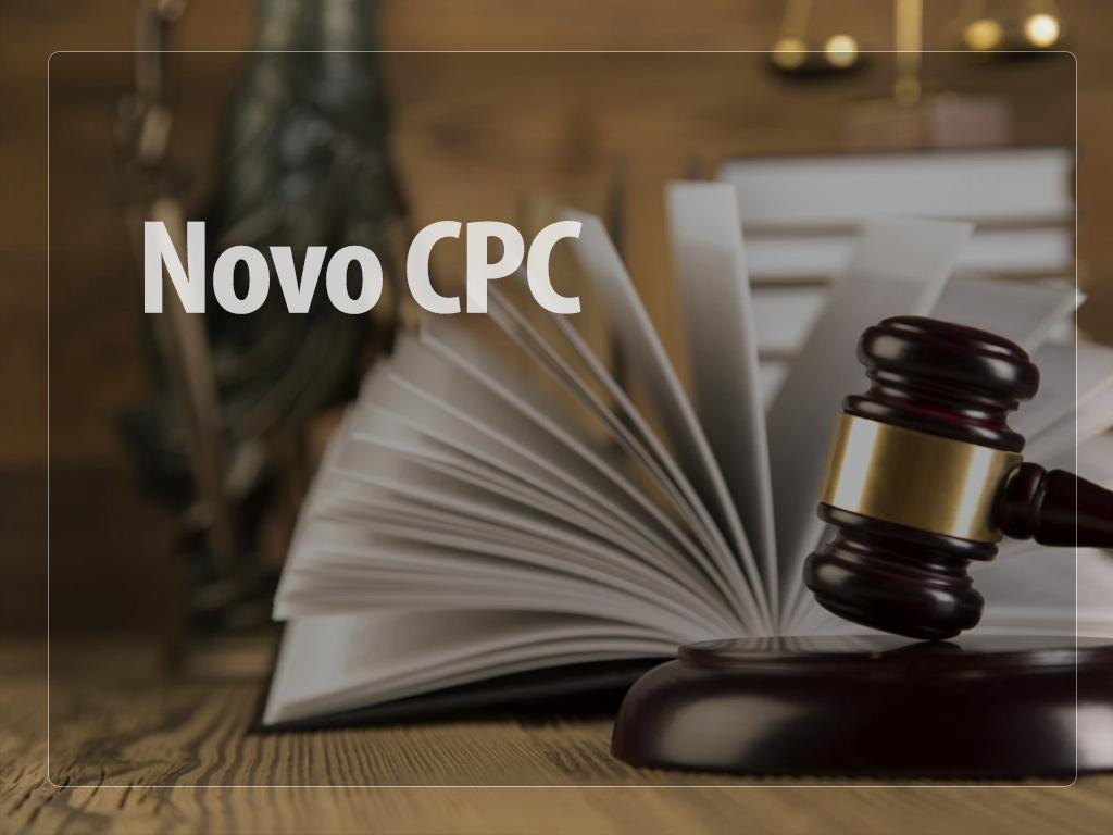 Novo CPC dá puxão de orelha nos Magistrados!