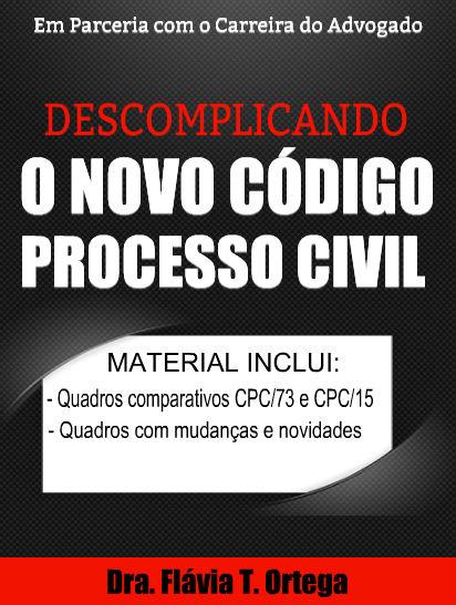 Descomplicando o Novo Codigo de Processo Civil