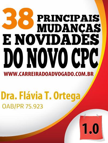 38 PRINCIPAIS MUDANÇAS E NOVIDADES DO NOVO CPC