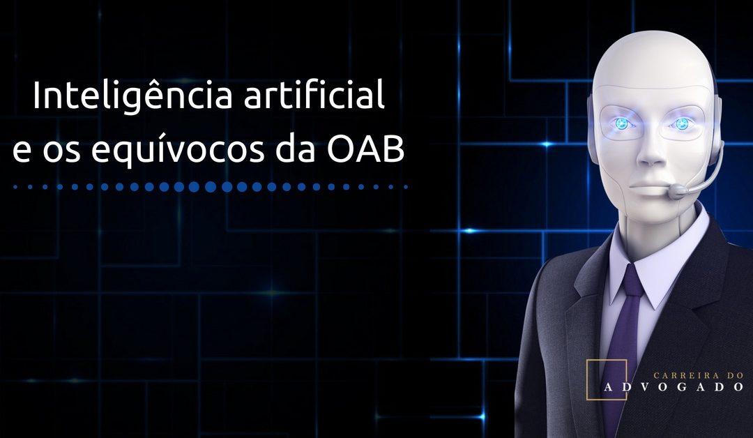 Inteligência artificial e os equívocos da OAB