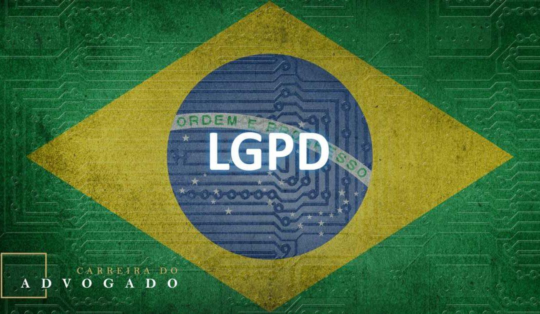 Sancionada a Lei Geral Brasileira de Proteção de Dados (LGPD): e agora?